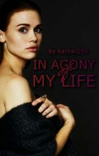 In Agony Of My Life | H.S by karbar256