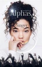 Alphas Singer by LinnTheFreak