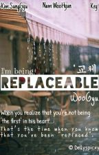 Replaceable (교체) [WooGyu] by Dellyspicxy