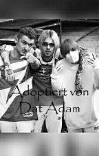 """""""Von Dat Adam adoptiert"""" by Luu_bxlija"""