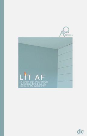 lit af | Q&A by DesignerCorner
