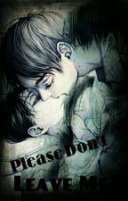 Please Don't Leave Me by EleftheriaDiamantidi