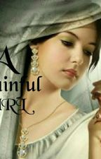 A Pain ful Girl {दर्द से भरी लड़की} by RitikaSamadhiya