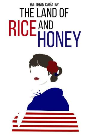 The Land of Rice and Honey by Tensukishi