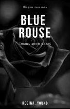 Синяя Роза by Dormidont22