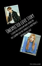 Unexpected Love Story(Bts Jungkook and Blackpink Rosé) by StupidApril
