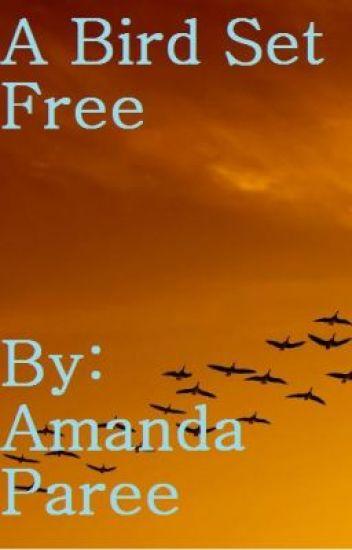 A Bird Set Free