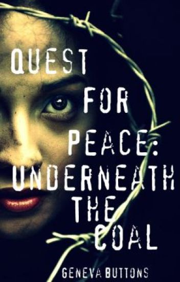 Quest For Peace: Underneath The Charcoal