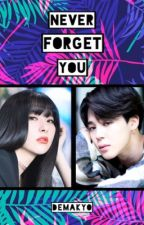 NEVER FORGET YOU | seulmin. by demaKyo