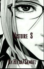 histoire S by Hilda7Samael