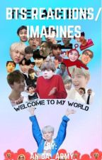 BTS réactions /Imagines❤️ by Anida_Army