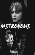 Metronome [Pjm.Ksg] by ChooChannel