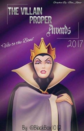 The Villain Proper Awards 2017 by Empress_Cece