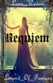 Requiem by ElysianRose