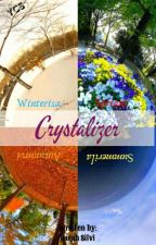 *Crystalizer* by chaeyonlight
