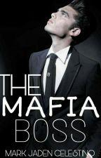 THE MAFIA BOSS (Slow Updates) by MarkJadenCelestino