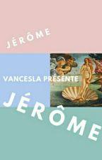 Jérôme  by vancesla