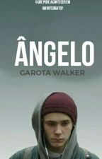 Ângelo (Romance Gay) by Garota_Walker