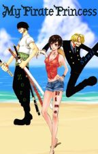 My Pirate Princess ( A Zoro and Sanji Love Triangle Story) by Hime_chan10