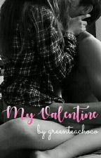 My Valentine by greenteachoco