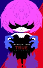 Dreams Do Come True Eddsworld x child reader by Catfreak2
