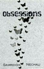 Obsessions by samriddhinechali
