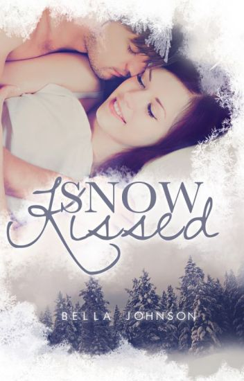 SNOW KISSED {NOW PUBLISHED}