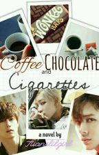 Coffee, chocolate and cigarettes [MarkBamSon] #RapLine O.S by Tuanslilgirl
