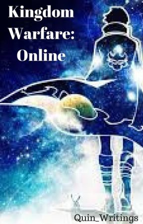 Kingdom Warfare: Online by Quin_Writings