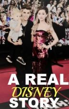 A Real Disney Story (Ariana Grande And Justin Bieber Fanfic) by BritishBows