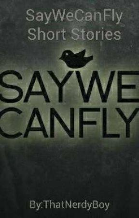 Lyrical Stories - SayWeCanFly by ThatNerdyBoy