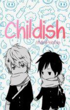 Childish  Gaurance by MiniPebble