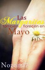 Las margaritas también florecen en Mayo [#Margarita 0.8] by Nozomi7