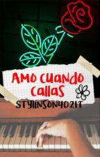 Amo cuando callas - Larry Stylinson by Stylinson4021T