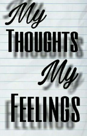 My Thought - My Feelings by greenyGirlly