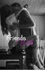 Friends with benefits (S.M,C.S) by Happy_little_mistake