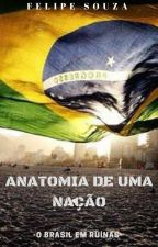 Anatomia de uma Nação by f3lipz
