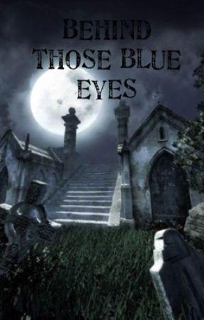 Behind those blue eyes by rejec4girl