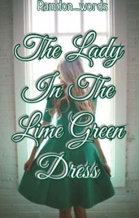 The Lady In The Line Green Dress by talking-tornado