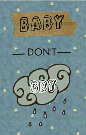 Baby Don't Cry [EXO] by CheekyBaekkie