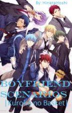 Boyfriend Scenarios || KnB || PL by HinataHoshi