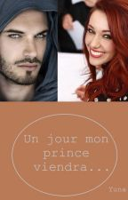 Un jour mon prince viendra by YunaAutran