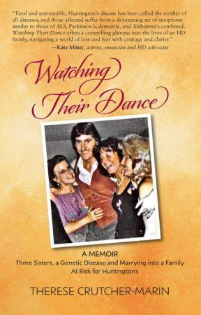 Watching Their Dance:  A Memoir by crutcht