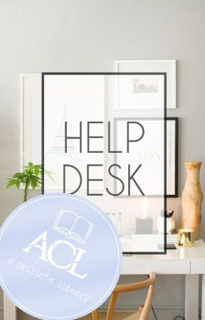 Help Desk by acriticslibrary