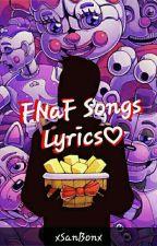 Five Nights at Freddy's Songs Lyrics by xSanBonx
