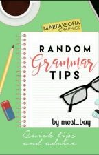 Random Grammar Tips (Book 3) by most_bay