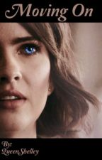 Moving on || Malia Tate/Hale by QueenShelley