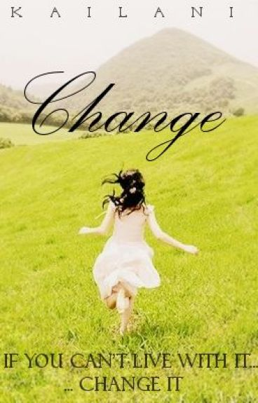 Change by Kailani