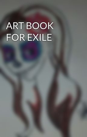 ART BOOK FOR EXILE by Xx-DarkStarz-xX
