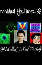 Individual YouTuber RP by NutellaDaWolf